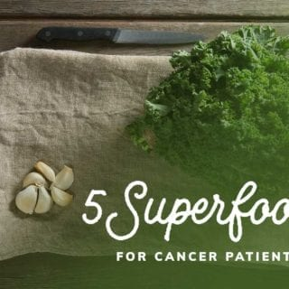 5 Superfoods for Cancer Patients